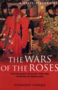 A Brief History Of The Wars Of The Roses - 2839976234