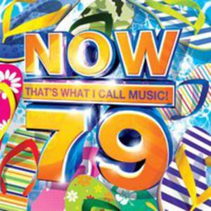 Now Thats What I Call Music 79 / Różni Wykonawcy - 2844905986
