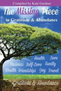 The Missing Piece In Gratitude & Abundance - 2852942984