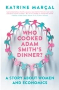 Who Cooked Adam Smith's Dinner? - 2840395623
