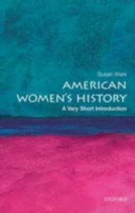 American Women's History: A Very Short Introduction - 2844920378