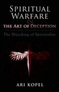 Spiritual Warfare & The Art Of Deception - 2852914617