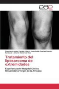 Tratamiento Del Liposarcoma De Extremidades - 2857261276