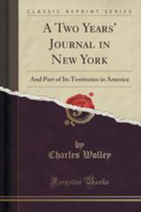 A Two Years' Journal In New York - 2854819150
