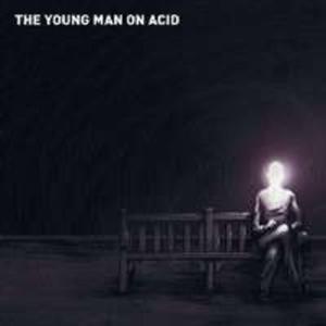 Young Man On Acid - 2839405870