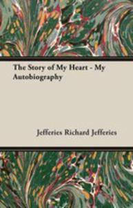 The Story Of My Heart - My Autobiography - 2855088299