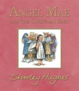Angel Mae And The Christmas Baby - 2846076251
