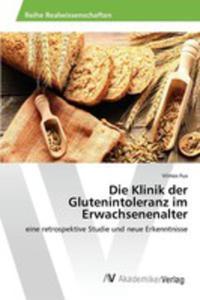Die Klinik Der Glutenintoleranz Im Erwachsenenalter - 2860673804