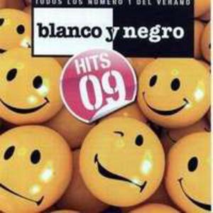 Blanco Y Negro Hits 09 - 2839408308