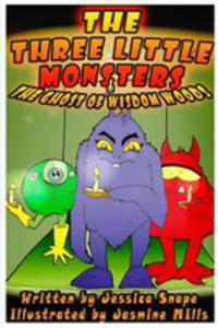 Three Little Monsters & The Ghost Of Wisdom Woods - 2852931210