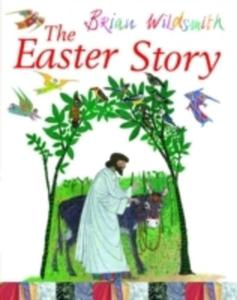 The Easter Story - 2839860081