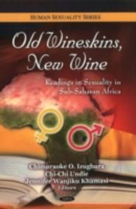 Old Wineskins, New Wine - 2840065666