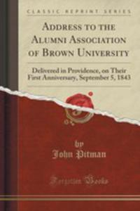 Address To The Alumni Association Of Brown University - 2854821817