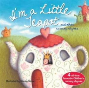 I'm A Little Teapot And Other Action Rhymes - 2860179200
