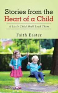 Stories From The Heart Of A Child - 2853961809