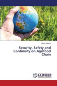 Security, Safety And Continuity On Agrifood Chain - 2857258274