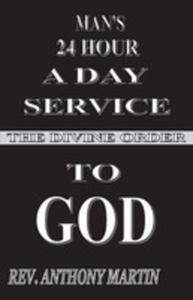 Man's 24 Hour A Day Service To God - 2852923481