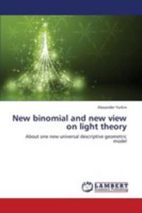 New Binomial And New View On Light Theory - 2857086086