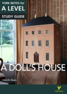 A Doll's House: York Notes For A-level - 2847668856