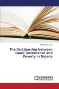 The Relationship Between Good Governance And Poverty In Nigeria - 2857256820
