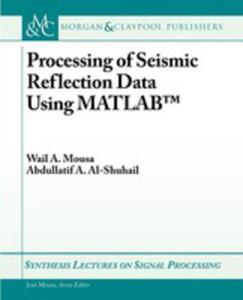 Processing Of Seismic Reflection Data Using Matlab - 2848627848