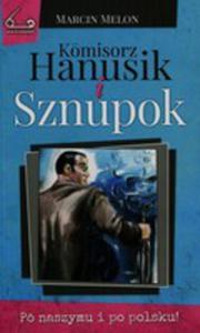Komisorz Hanusik I Sznupok - 2846043952