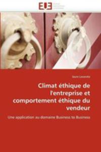 Climat Ethique De L'entreprise Et Comportement Ethique Du Vendeur - 2857085014
