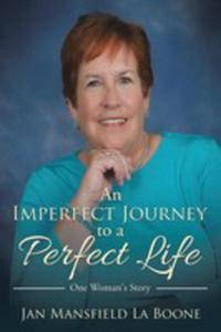 An Imperfect Journey To A Perfect Life - 2871208066