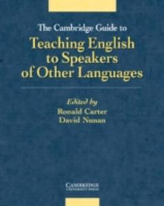 The Cambridge Guide To Teaching English To Speakers Of Other Languages - 2840059558