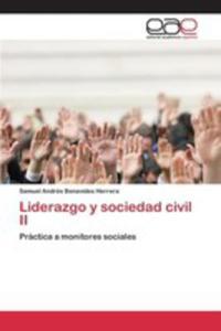 Liderazgo Y Sociedad Civil II - 2857257265