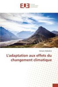 L'adaptation Aux Effets Du Changement Climatique - 2857259970