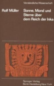 Sonne, Mond Und Sterne Uber Dem Reich Der Inka - 2860374234