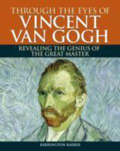 Through The Eyes Of Vincent Van Gogh - 2840126272