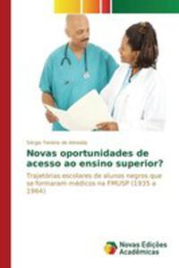 Novas Oportunidades De Acesso Ao Ensino Superior? - 2857264211