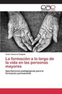 La Formación A Lo Largo De La Vida En Las Personas Mayores - 2857258020