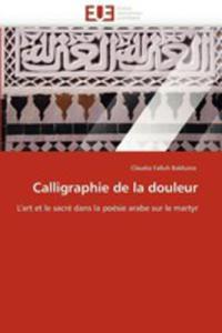 Calligraphie De La Douleur - 2870840175
