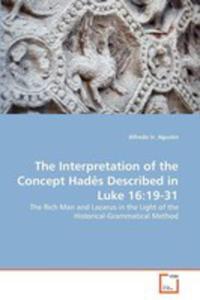 The Interpretation Of The Concept Had S Described In Luke 16 - 2870735785