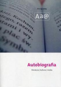 Autobiografia Literatura Kultura Media 2(3)/2014 - 2840319410