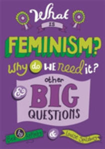 What Is Feminism? Why Do We Need It? And Other Big Questions - 2840411512