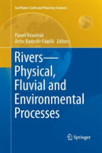 Rivers - Physical, Fluvial And Environmental Processes - 2860516562