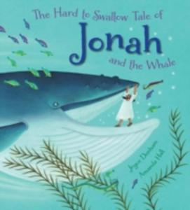 The Hard To Swallow Tale Of Jonah And The Whale - 2840151749