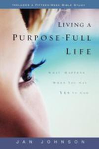 Living A Purpose-full Life - 2853984746
