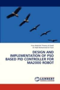 Design And Implementation Of Pso Based Pid Controller For Ma2000 Robot - 2857092757