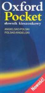 Oxford Pocket: Slownik Kieszonkowy (Angielsko - Polski / Polsko - Angielski) - 2849923062