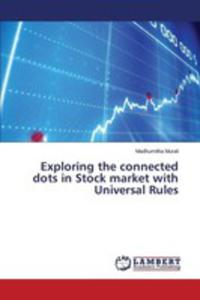 Exploring The Connected Dots In Stock Market With Universal Rules - 2861274775