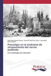 Proctalgia En El Síndrome De Atrapamiento Del Nervio Pudendo - 2857256246
