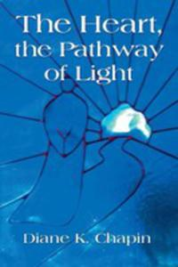 The Heart, The Pathway Of Light - 2854835930