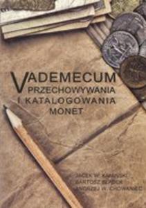 Vademecum Przechowywania I Katalogowania Monet - 2840179116