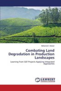 Combating Land Degradation In Production Landscapes - 2857269673