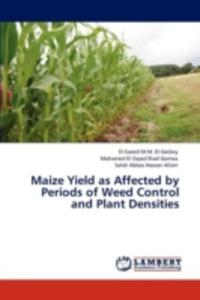 Maize Yield As Affected By Periods Of Weed Control And Plant Densities - 2870683519